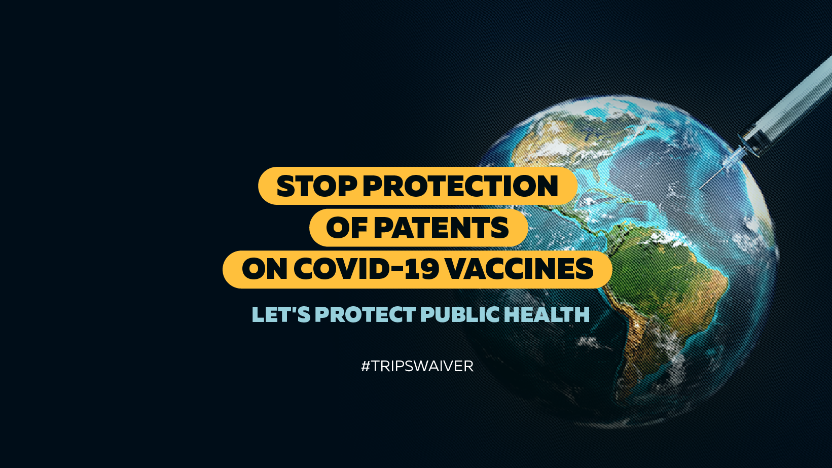 The TRIPS Waiver for Universal COVID-19 Vaccine Access: Our Petition