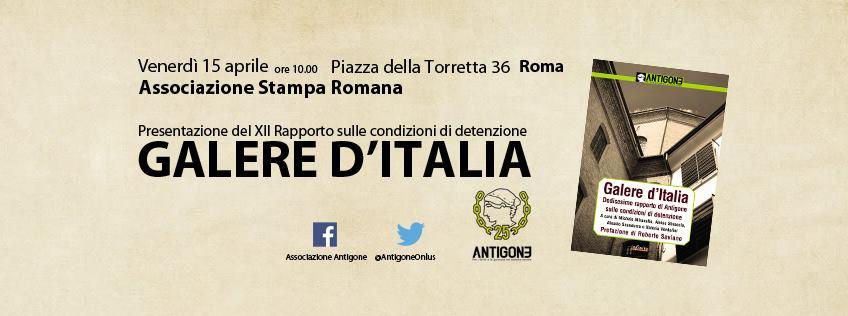 Galere d'Italia: ecco il dodicesimo rapporto di Antigone sulle carceri