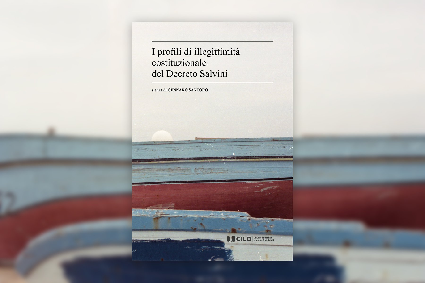 Decreto Salvini e Costituzione: quale relazione?